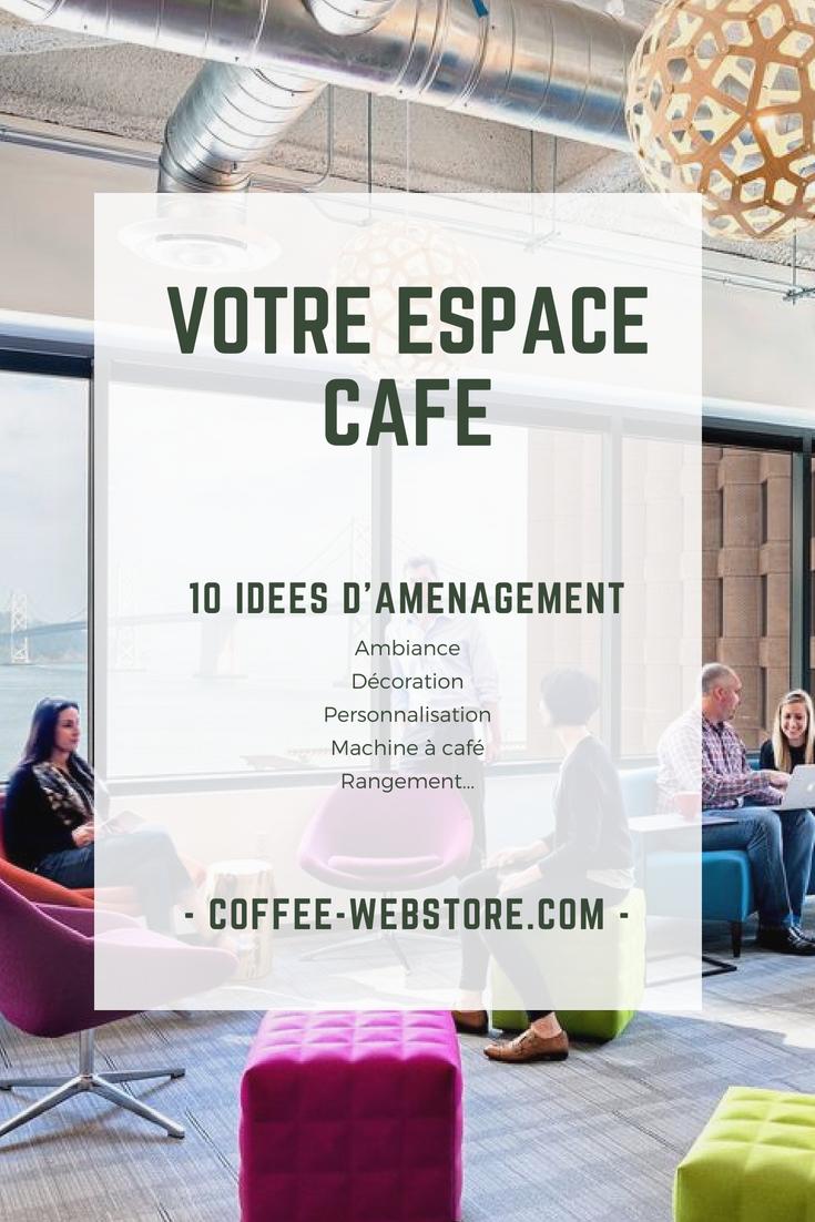 10 idées pour aménager son espace café au travail